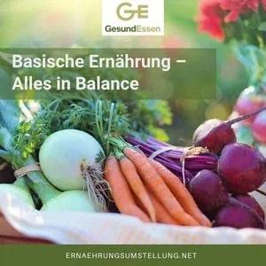 Alles in Ballance - Basische Ernährung - Säure Basen Haushalt