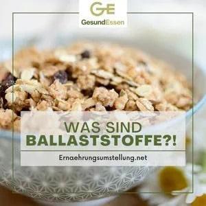 Was sind Ballaststoffe